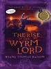 The Rise of the Wyrm Lord book cover